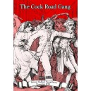 The Cock Road Gang by Steve Mills
