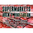 Supermarkets arent Vegetarian sticker