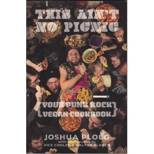 This Ain't No Picnic by Joshua Ploeg