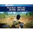 Until All Are Free - Tills alla är fria