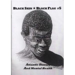 Black Skin Black Flag Standard Issue 5