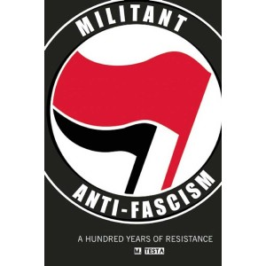 Militant Anti-Fascism by M. Testa