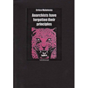 Anarchists Have Forgotten Their Principles E Malatesta
