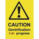 Caution Gentrification sticker