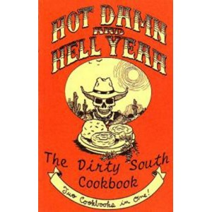 Hot Damn & Hell Yeah / The Dirty South by Ryan Splint