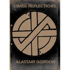 Crass Reflections by Alastair Gordon (Hardback)