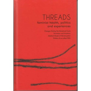 Threads, feminist health, politics & experiences