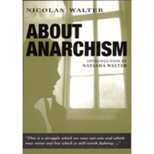 About Anarchism by N.Walter