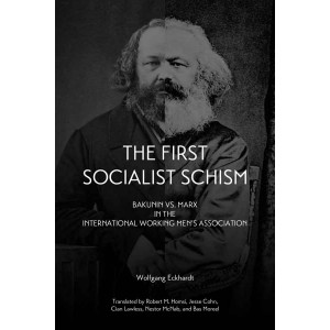 The First Socialist Schism: Bakunin vs. Marx in the I.W.M.A..
