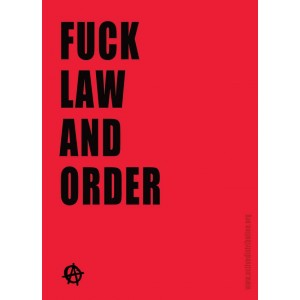 Fuck Law and Order sticker