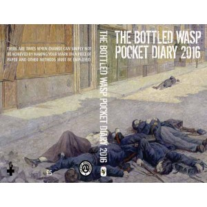 The Bottled Wasp Diary 2016