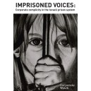 Imprisoned voices