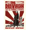 The Red Virgin by Mary Talbot