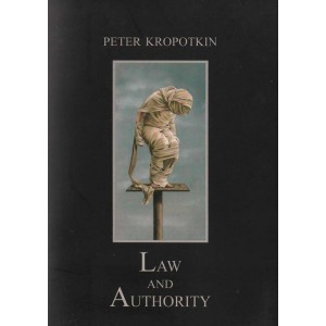 Law and Authority by Peter Kropotkin A6