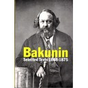 Bakunin, Selected Texts 1868-1875