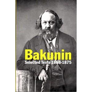 Bakunin, Selected Texts 1868-1875