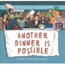 Another Dinner is Possible Hardback Version