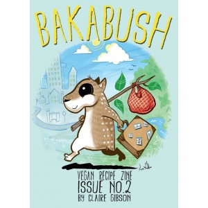 Bakabush 2 Vegan Recipe Zine