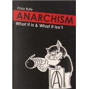 Anarchism, What it is and what it isn't by Chaz Bufe