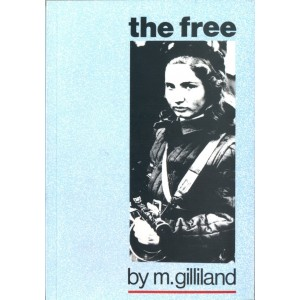 The Free by M. Gilliand