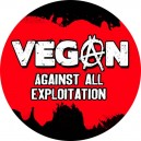 Vegan Against All Exploitation Badge 260