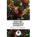 Nature, Essence & Anarchy by Paul Cudenec