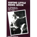 Having Little, Being Much: A Chronicle of Fredy Perlman's Fifty Years