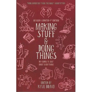Making Stuff and Doing Things Book by Kyle Bravo
