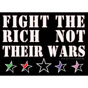 Fight the Rich not their Wars sticker