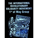 The International Revolutionary Movement: 1st of May Group