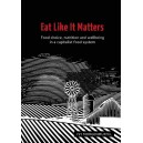 Eat Like it Matters by Isy Morgenmuffel