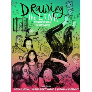 Drawing the Line Indian Women Fight Back!