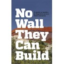 No Wall They Can Build