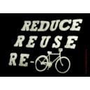 Reduce, Reuse Recycle sticker