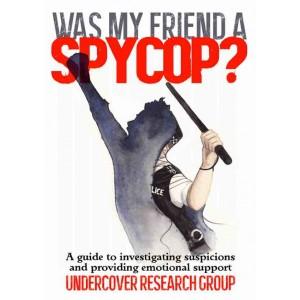 Was My Friend a Spycop?