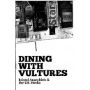 Dining with Vultures