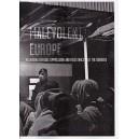 Malevolent Europe
