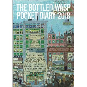 The Bottled Wasp Diary 2018