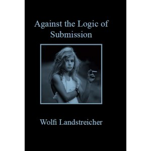 Against the Logic of Submission A6