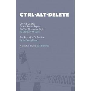 Ctrl-Alt-Delete: An Antifascist Report