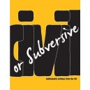 Civil or Subversive, Individualist Writings from the UK