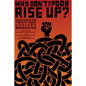 Why Don't the Poor Rise Up?