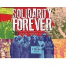 Solidarity Forever 2018 Labour History Calendar