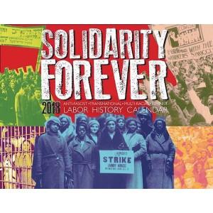 Solidarity Forever 2018 Labour History Calendar