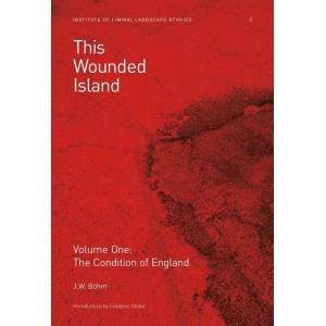 This Wounded Island by J W Böhm
