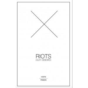 Riots, A Hostis Primer
