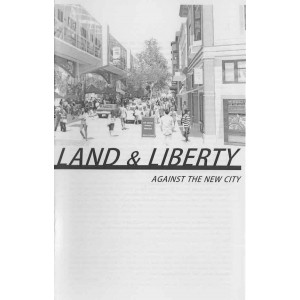 Land and Liberty, Against the New City