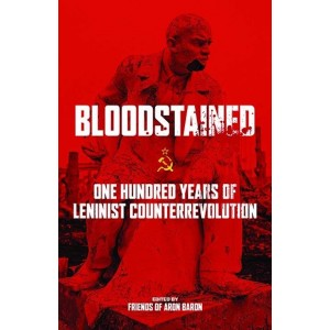 Bloodstained, One Hundred Years of Leninist Counterrevolution