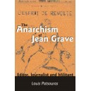 The Anarchism of Jean Grave: Editor, Journalist and Militant