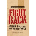 Fight Back, Punk, Politics and Resistance